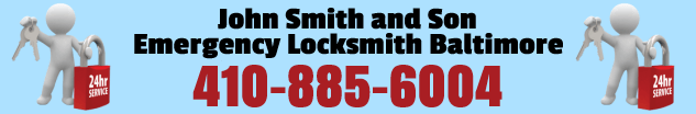 John Smith and Son Emergency Locksmith Baltimore MD 410-885-6004